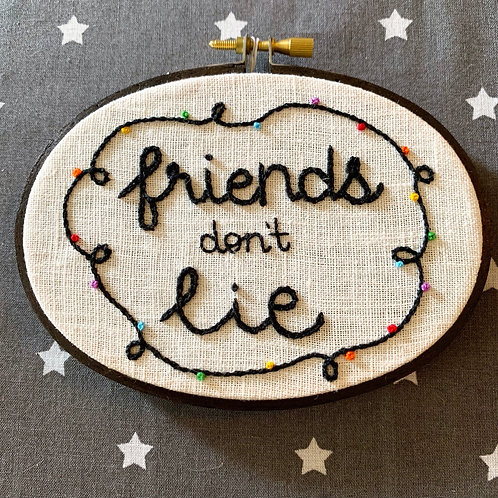 "Friends Don't Lie 3.5x5"" Original Floral Embroidery"