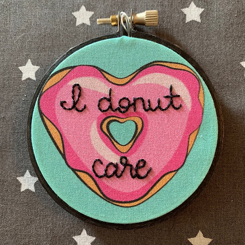 "I Donut Care 3"" Original Embroidery"