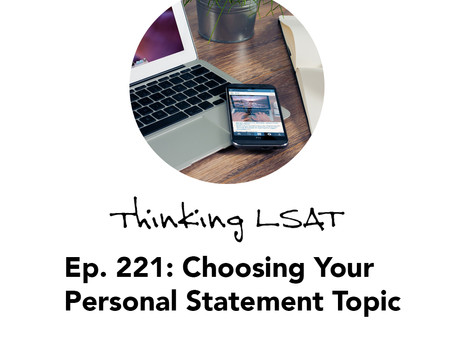 Ep. 221: Choosing Your Personal Statement Topic