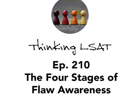 Ep. 210: The Four Stages of Flaw Awareness
