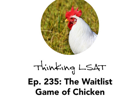 Ep. 235: The Waitlist Game of Chicken