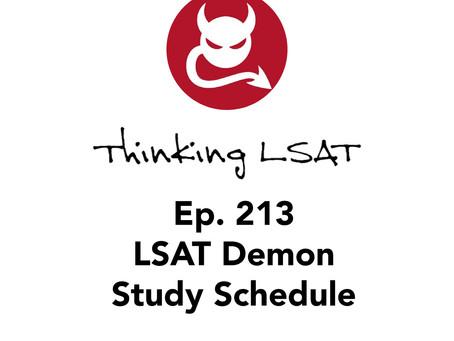 Ep. 213: LSAT Demon Study Schedule