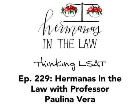 Ep. 229: Hermanas in the Law with Professor Paulina Vera