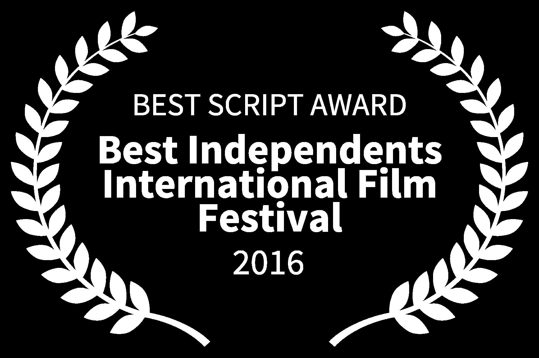 BEST SCRIPT AWARD - Best Independents International Film Festival - 2016