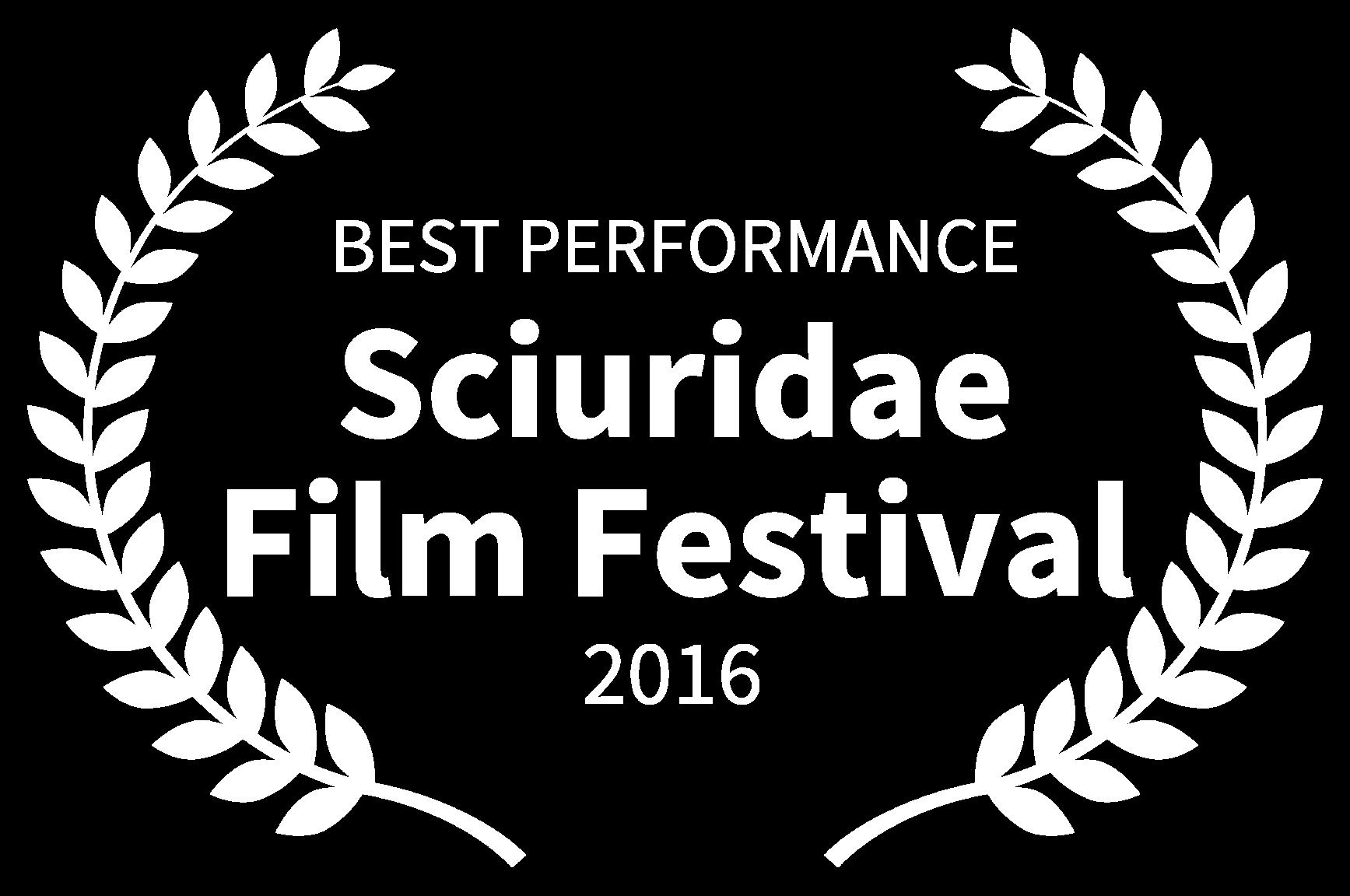 BEST PERFORMANCE - Sciuridae Film Festival - 2016
