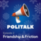 Politalk Podcast Episode 2 Cover. Featuring the Politalk logo, set against a snowy wintery background.