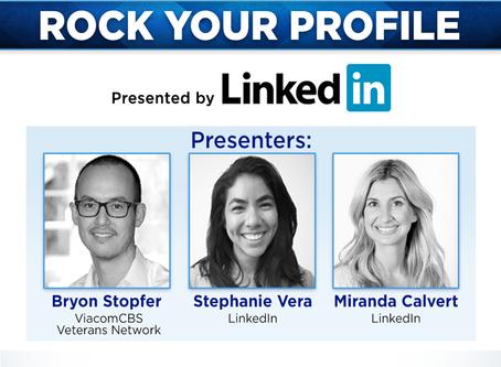 "ViacomCBS Veteran's Network : ""Rock Your Profile"" , presented by LinkedIn"