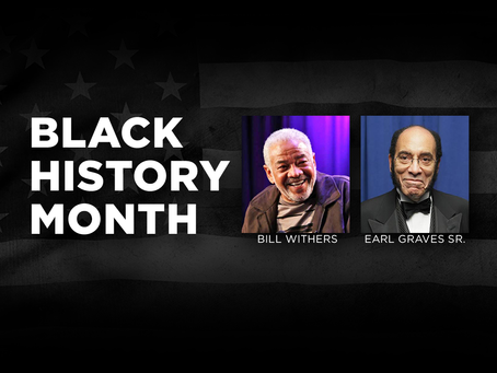 Black History Month: Among the many, Honoring the Two, Bill and Earl