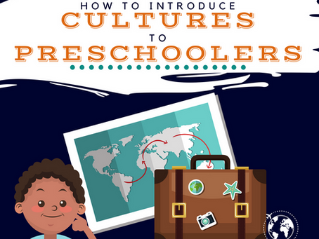 How to Introduce Cultures to Preschoolers