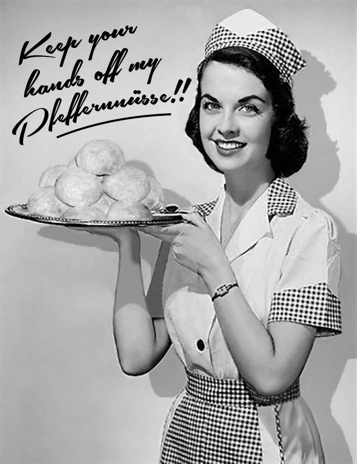 """A vintage style image of a waitress holding a tray of oversized pfeffernusse cookies with a stern warning of """"hands off!"""""""