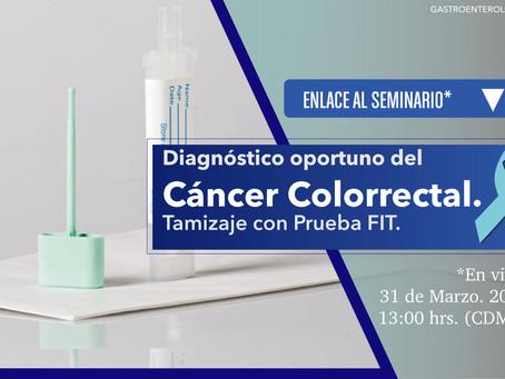 [Seminario] Diagnóstico oportuno del Cáncer Colorrectal. Tamizaje con Pruebas FIT