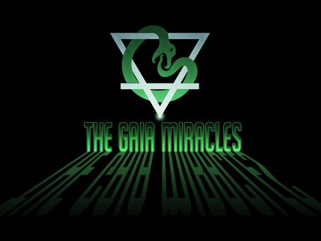 The Gaia Miracles Premieres November 16th!