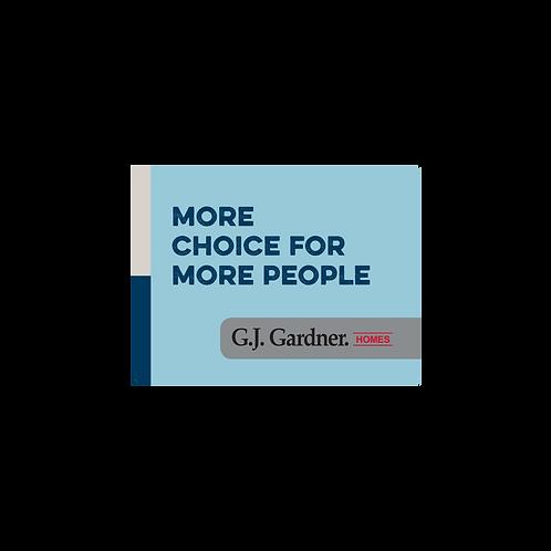 GJ Gardner - Emotive Signs(More choice for more people)