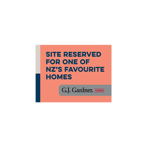 GJ Gardner - Emotive Signs(Site reserved for one of NZ favourite homes)