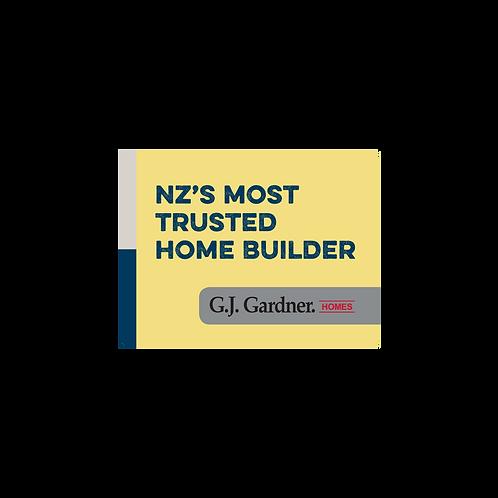 GJ Gardner - Emotive Signs(NZ'S Most Trusted Home Builder
