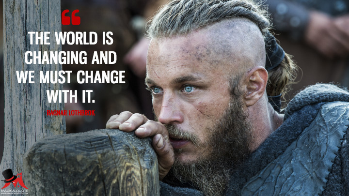 The-world-is-changing-and-we-must-change-with-it