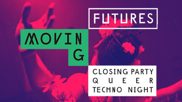 Queer Techno night Moving Futures