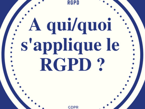 A qui s'applique le RGPD ?