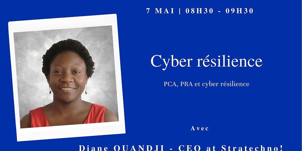 Continuité d'activité, Reprise d'activité et Cyber résilience