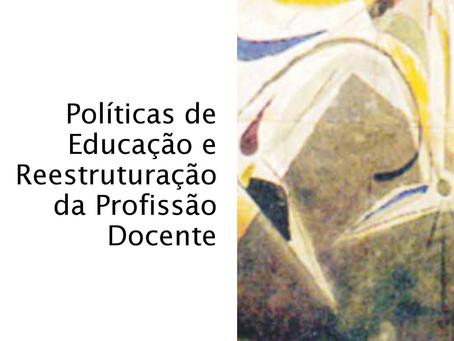 Dossiê Políticas de Educação e Reestruturação da Profissão Docente