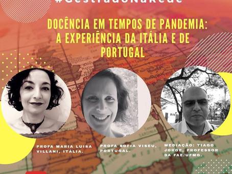 Gestrado na Rede: segundo episódio retrata a docência durante a pandemia na Itália e Portugal