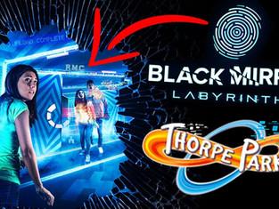 Thorpe Park 2021 : Black Mirror Labyrinth