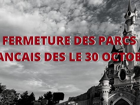 Annonces gouvernementales : Fermeture des parcs d'attractions dès le 30 Octobre