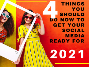 4 things you should do now to get your social media ready for 2021