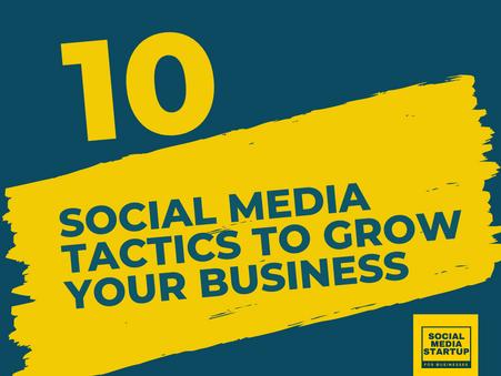 10 social media tactics to grow your business