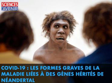 https://www.sciencesetavenir.fr/sante/covid-19-et-si-notre-susceptibilite-etait-due-aux-neandertaliens_147994