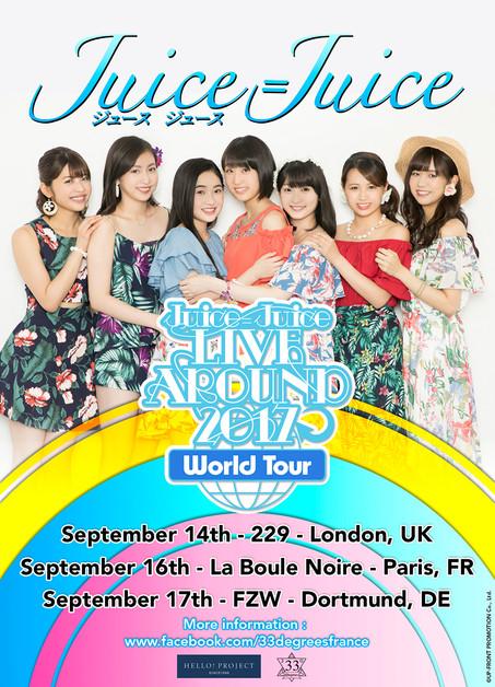 Juice=Juice LIVE AROUND 2017 WORLD TOUR