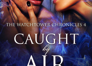 Caught by Air (The Watchtower Chronicles, #4) by Delwyn Jenkins my review