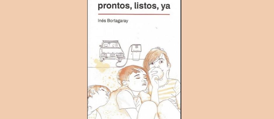 Prontos, listos, ya, de Inés Bortagaray
