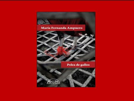 «Pelea de gallos», de María Fernanda Ampuero