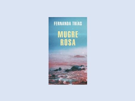 «Mugre rosa», de Fernanda Trías