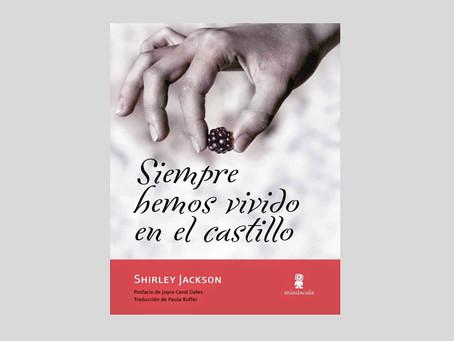 «Siempre hemos vivido en el castillo», de Shirley Jackson
