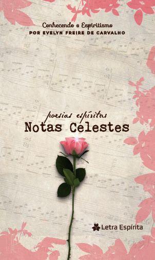 NOTAS CELESTES - Poesias Espíritas