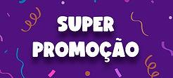 Banner Super Promoção.jpg