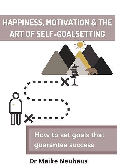 eBook 'Happiness, Motivation & the Art of Self-Goalsetting'