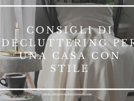 CONSIGLI DI DECLUTTERING PER UNA CASA CON STILE