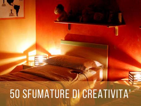 50 SFUMATURE DI CREATIVITA'