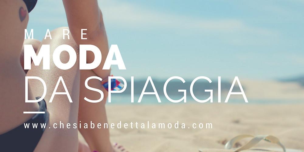 che-sia-benedetta-la-moda-mare-moda-spiaggia