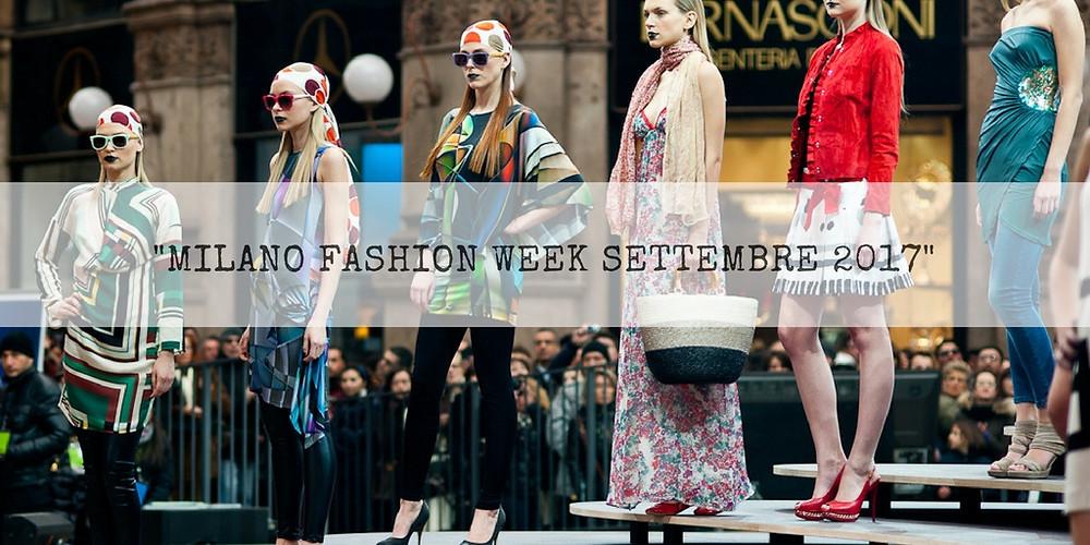 che-sia-benedetta-la-moda-milano-fashion-week-settembre-2017