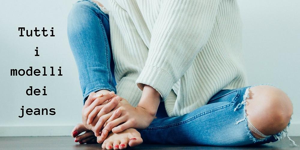 che-sia-benedett-la-moda-tutti-i-modelli-dei-jeans