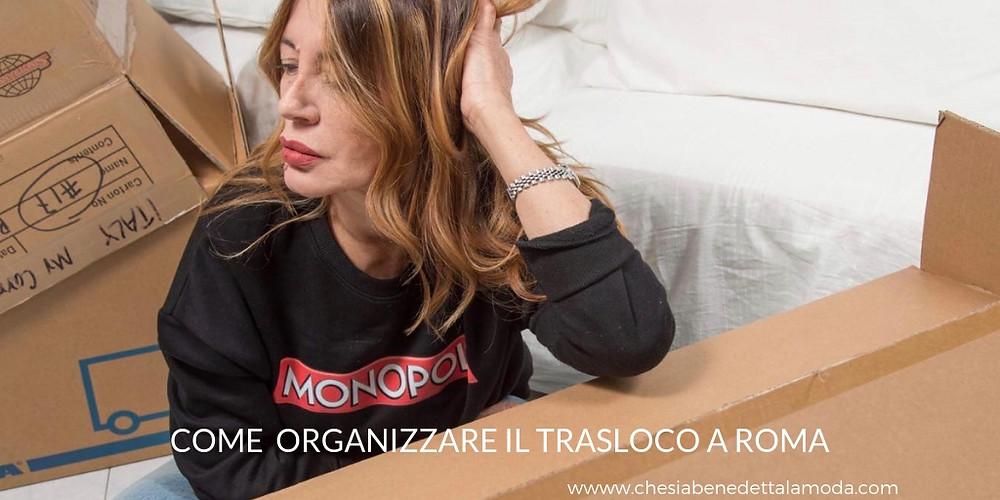 che-sia-benedetta-la-moda-come-organizzare-trasloco-roma