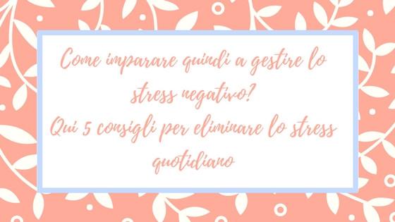 ELIMINARE-LO-STRESS-NEGATIVO