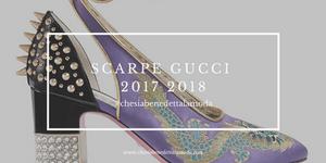che-sia-benedetta-la-moda-scarpe-gucci-2017-2018