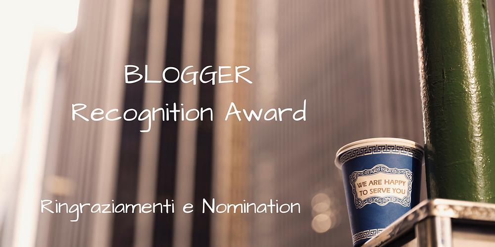 che-sia-benedetta-la-moda-blogger-recognition-award