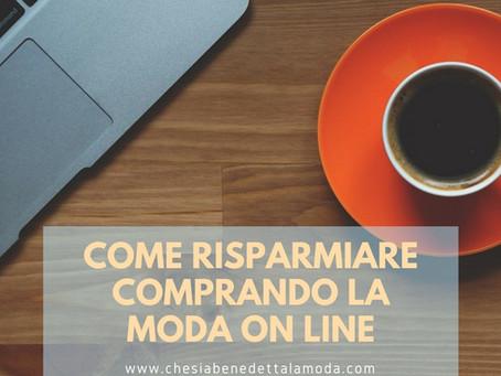 COME RISPARMIARE COMPRANDO LA MODA ONLINE