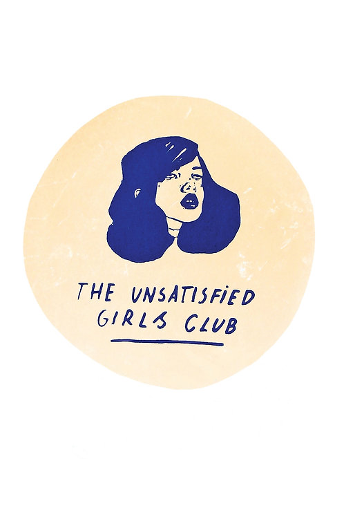 THE UNSATISFIED GIRLS CLUB